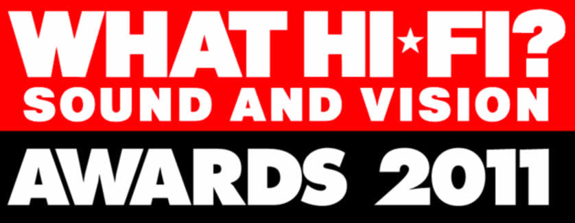 What Hi-Fi?2011Awards