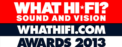 What Hi-Fi?2013Awards